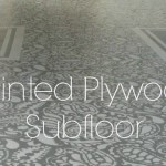 Amazing Painted Plywood Subfloor: A How-to