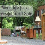 5 more tips for a hugely successful yard sale
