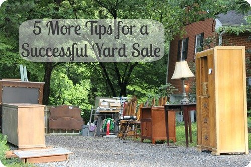5 more tips for a successful yard sale