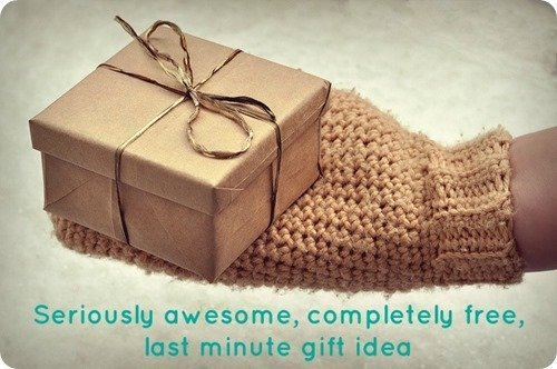 awesome, free last minute gift idea