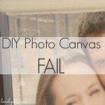 Major Fail:  DIY Photo Canvas