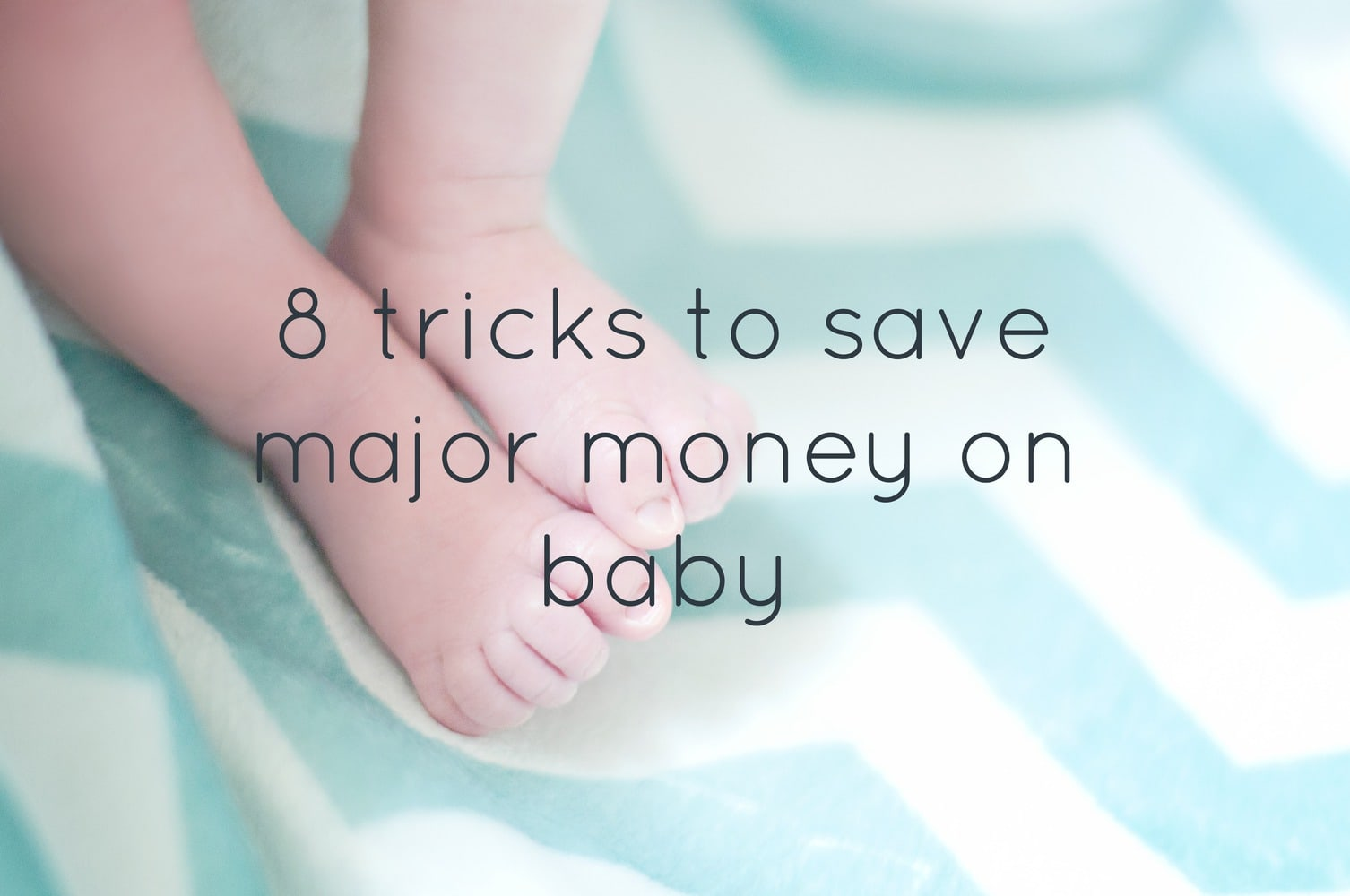 8 Tricks To Save Major Money On Baby Lovely Etc
