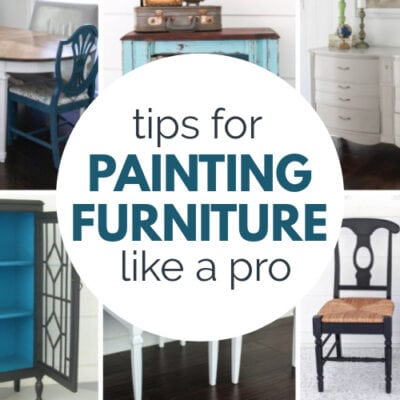 10 Tips for Painting Furniture Like a Pro