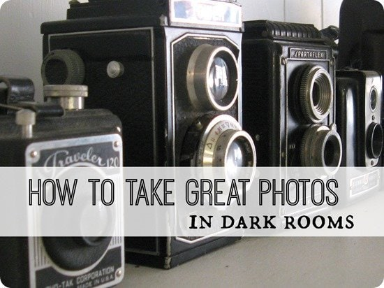 take great photos in dark rooms