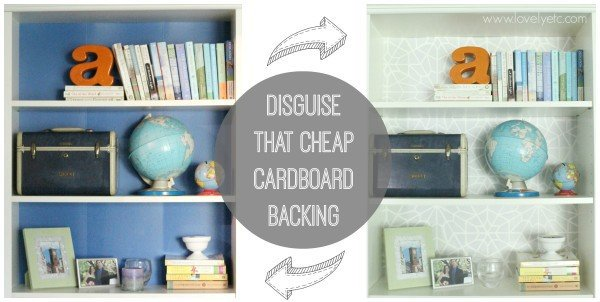 Ikea hack - disguise that cheap cardboard backing
