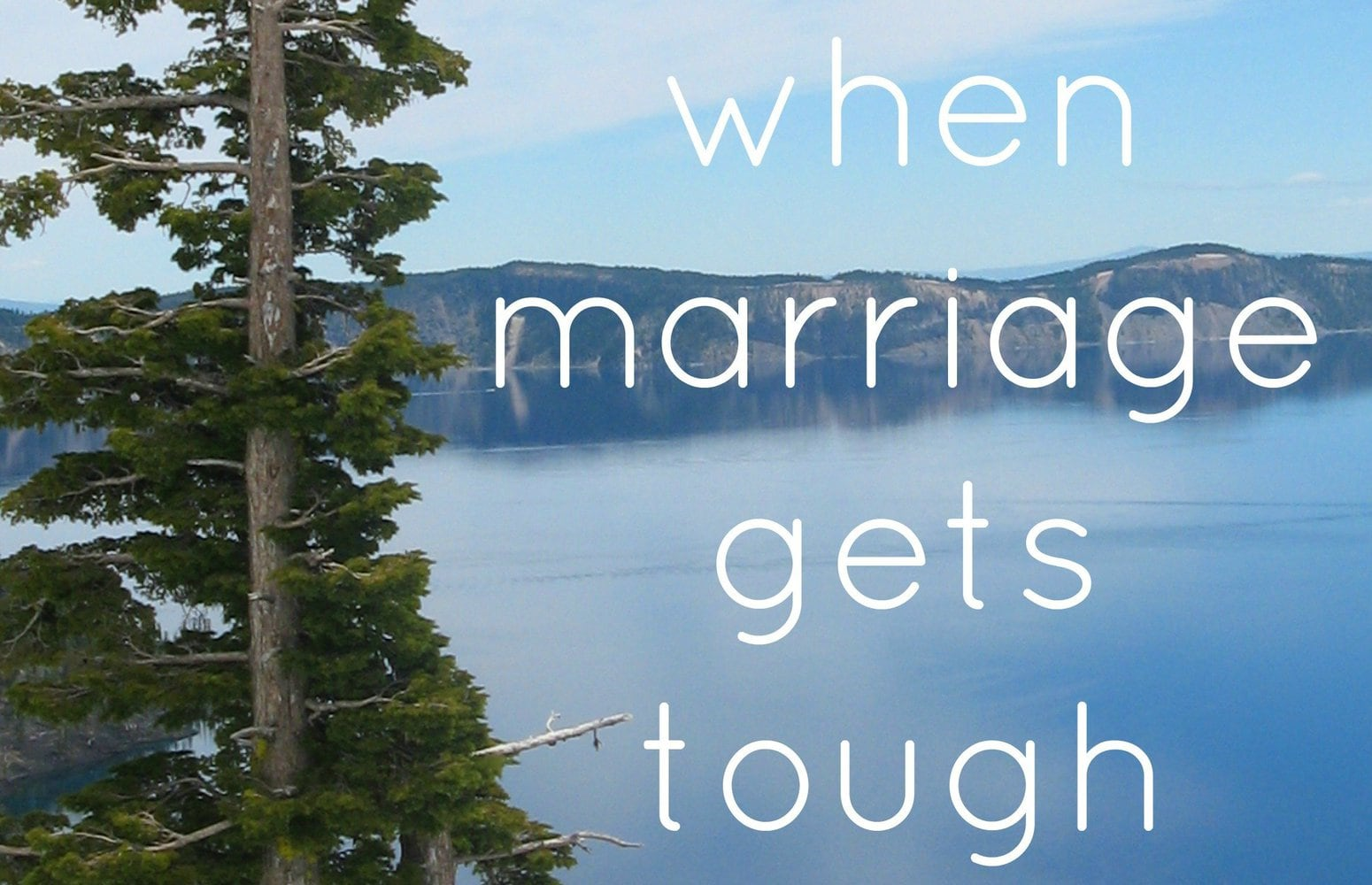Hope for when marriage gets tough