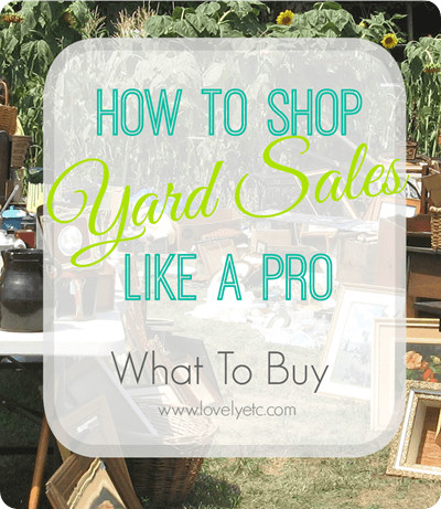shop yard sales like a pro what to buy