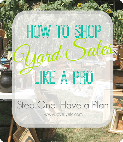 yard sale like a pro have a plan