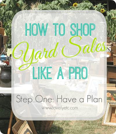 yard sale like a pro have a plan