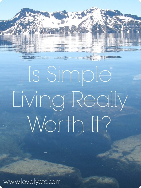 Is Simple Living Really Worth It?