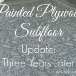 Painted Plywood Subfloor Update: Three Years Later