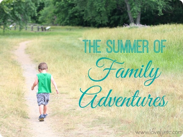 summer of family adventures