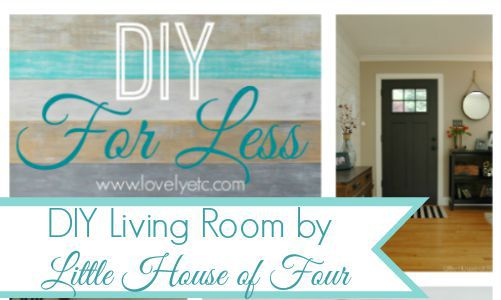 DIY for Less: DIY Living Room by Little House of Four