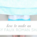 DIY for Less: Easy Faux Roman Shade by May Richer Fuller Be