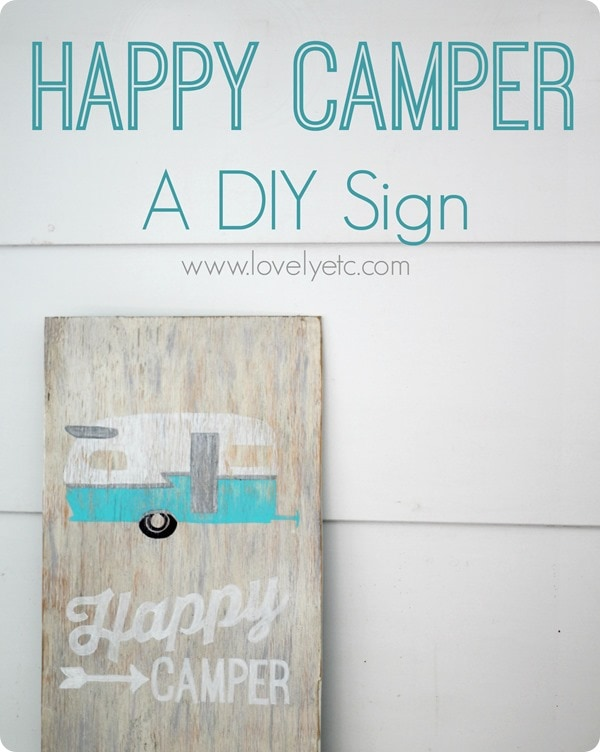 happy camper a diy sign