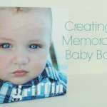 Creating a Memorable Baby Book