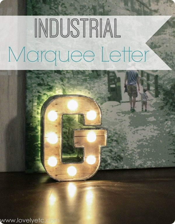 diy industrial marquee letter