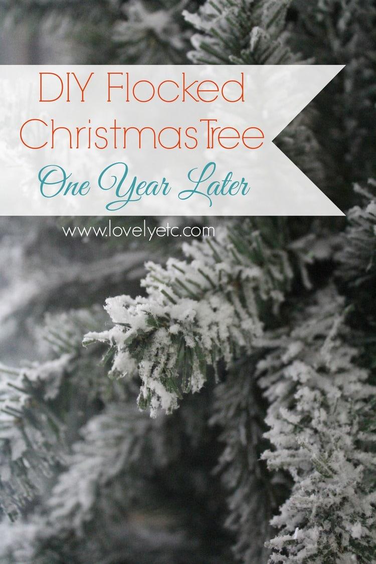 best website 5f96b af33d DIY Flocked Christmas Tree: One Year Later. - Lovely Etc.