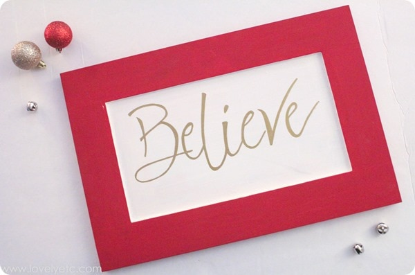 red and white Believe sign