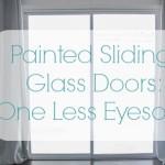 Painted Sliding Glass Doors: One Less Eyesore