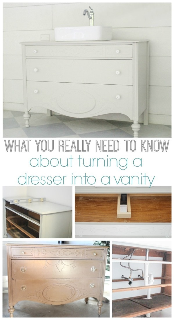 How To Make A Dresser Into A Bathroom Vanity. These Are The Details You  Really