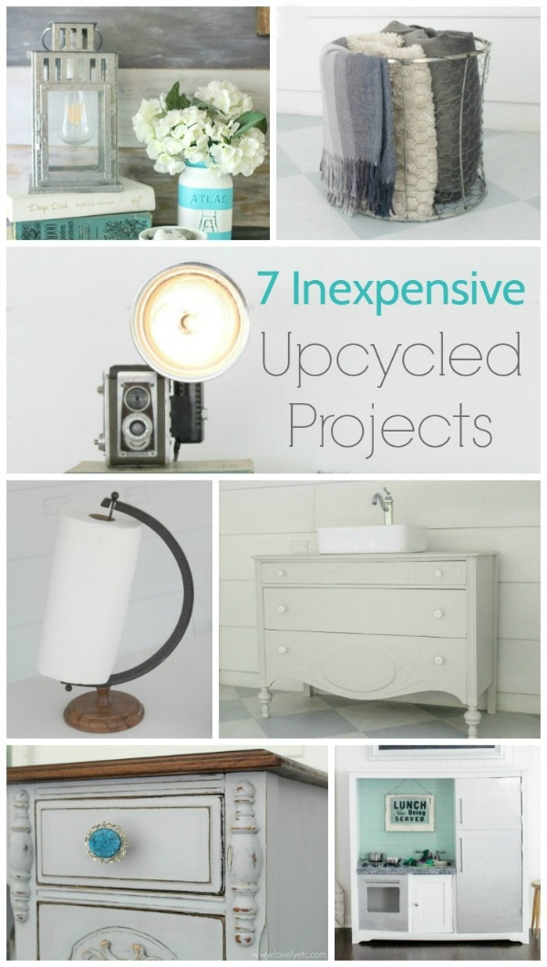 7 inexpensive upcycled projects
