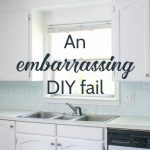 An embarrassing DIY fail and a life lesson