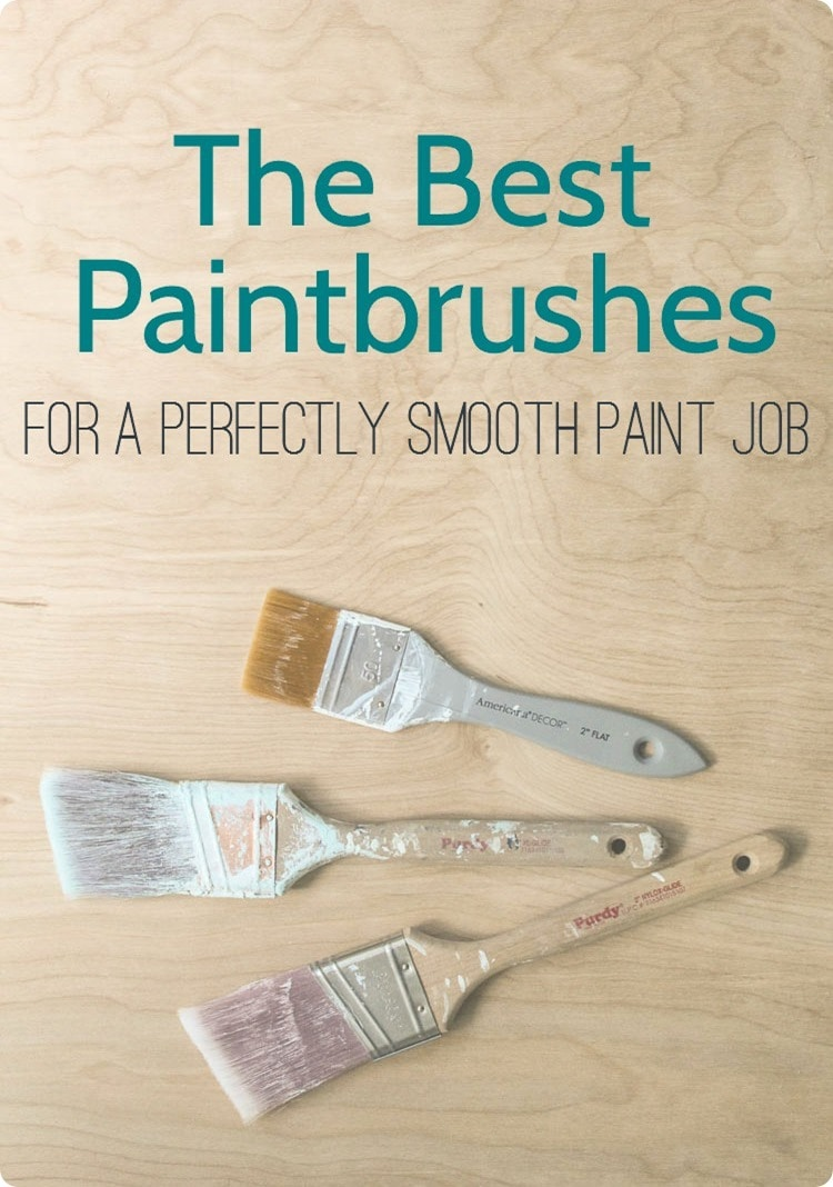 best paintbrushes for a perfectly smooth paint job