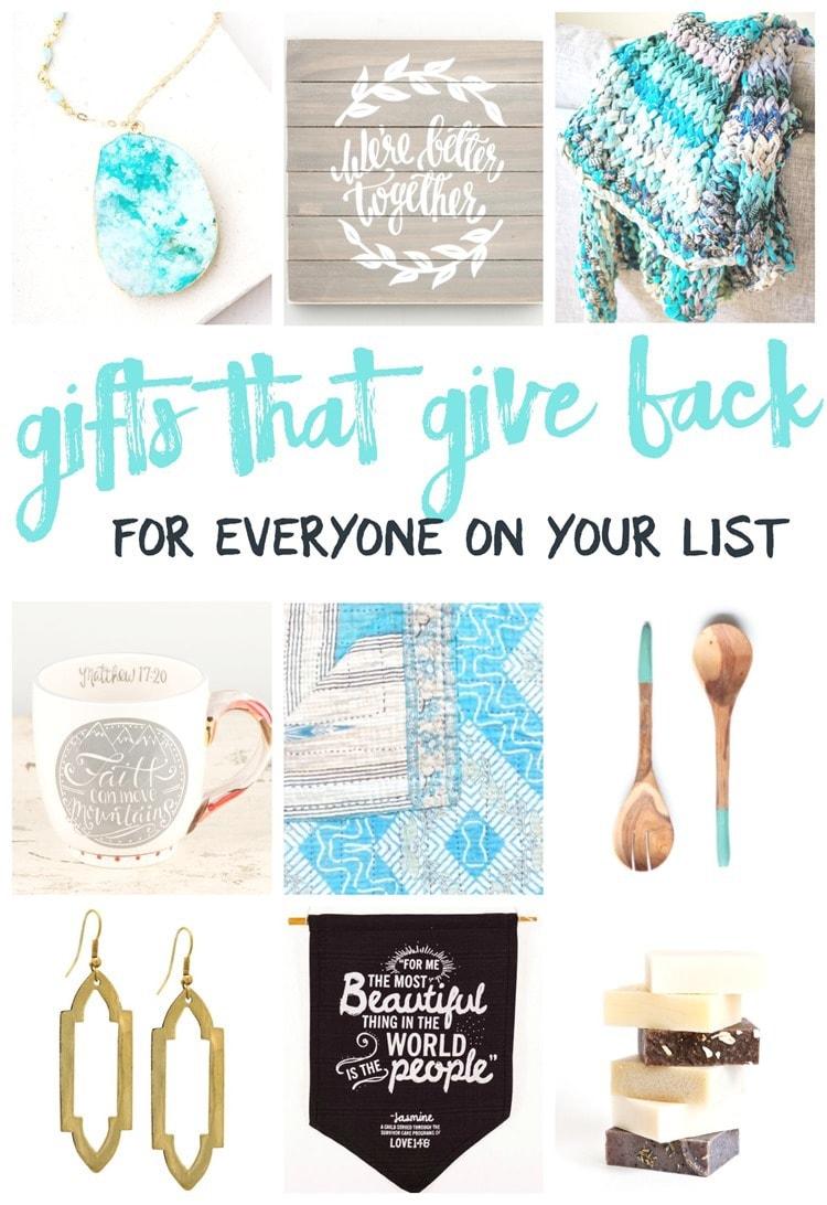 gifts that give back for everyone on your list