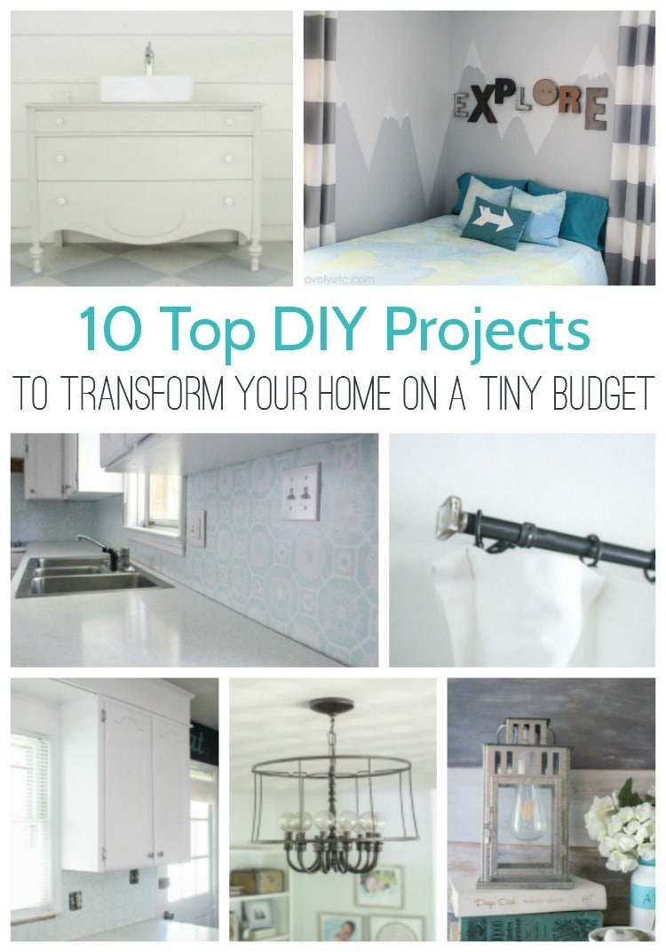 10 top diy projects to transform your home on a tiny budget