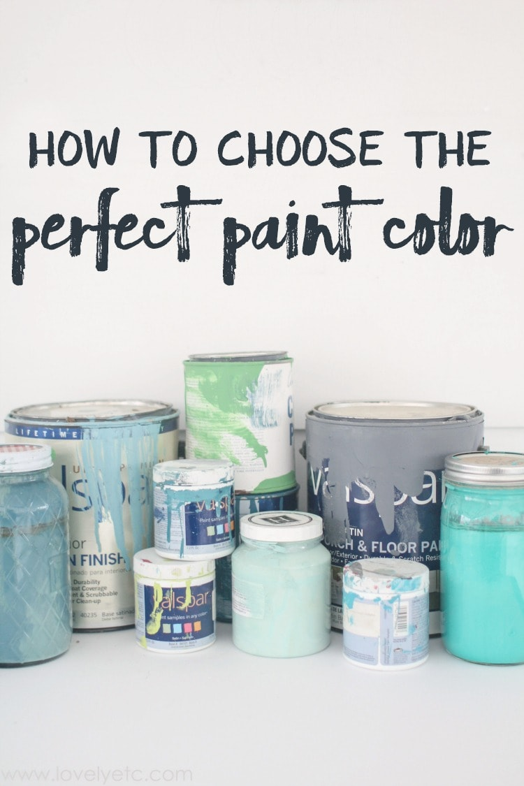 How to choose the perfect paint color lovely etc - How to pick paint colors ...
