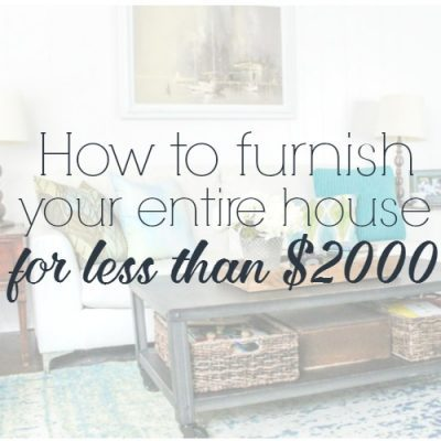 How to furnish your entire house for less than $2000