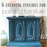 6 Stunning Finishes to Update Your Furniture with Paint