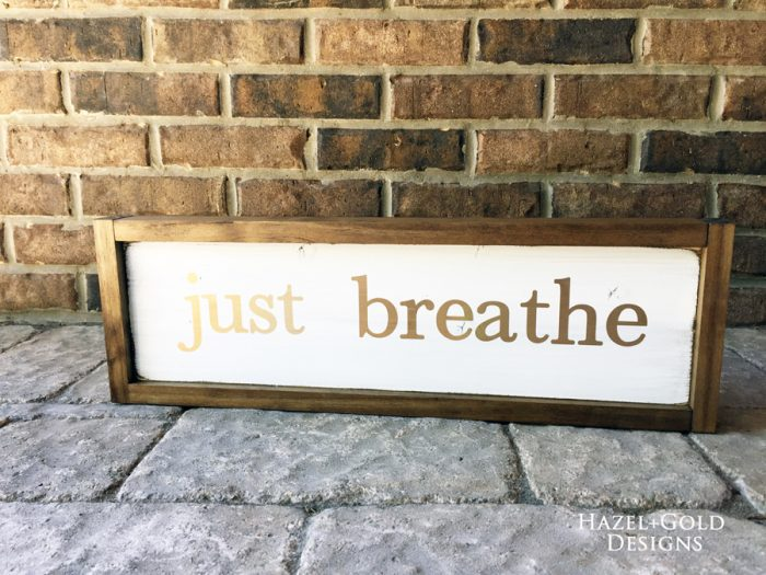 just breathe wooden sign
