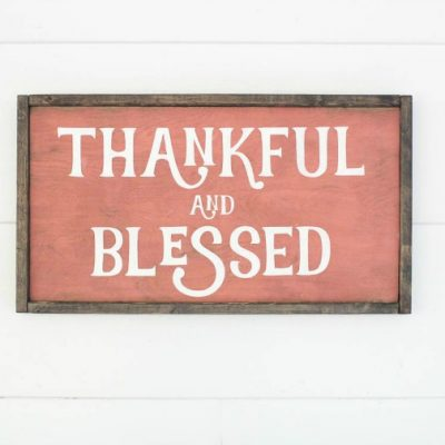 DIY Thankful and Blessed Sign with Free Cut File