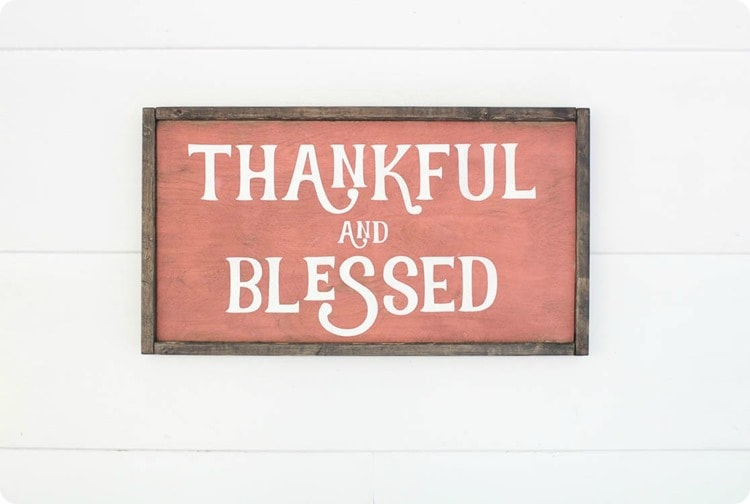 thankful and blessed painted wood sign
