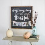 DIY Thankful Sign and Easy Fall Decor