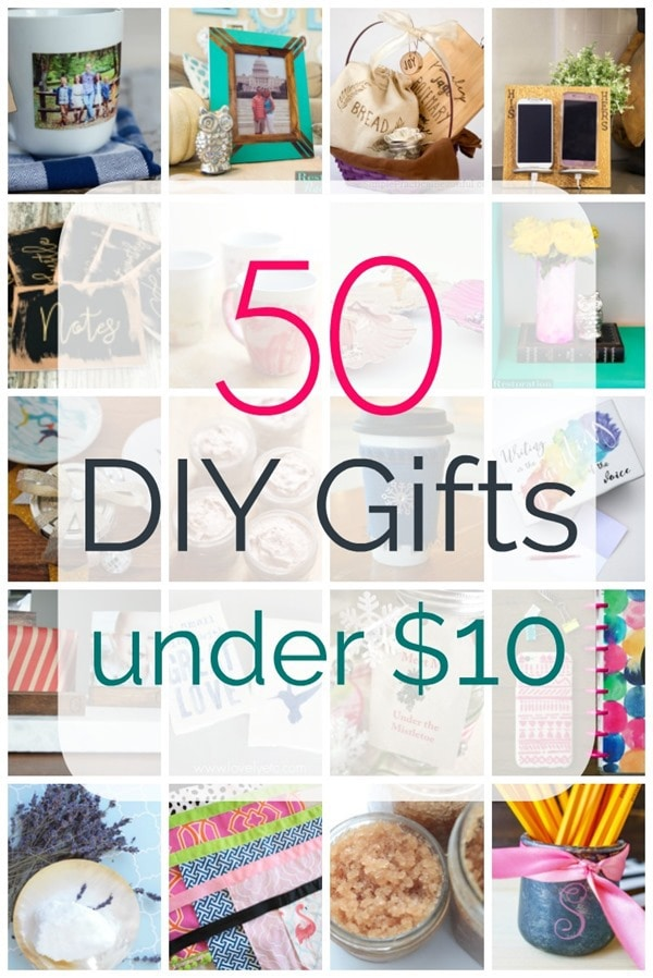 50 DIY gifts under ten dollars, inexpensive gifts to make for everyone on your list