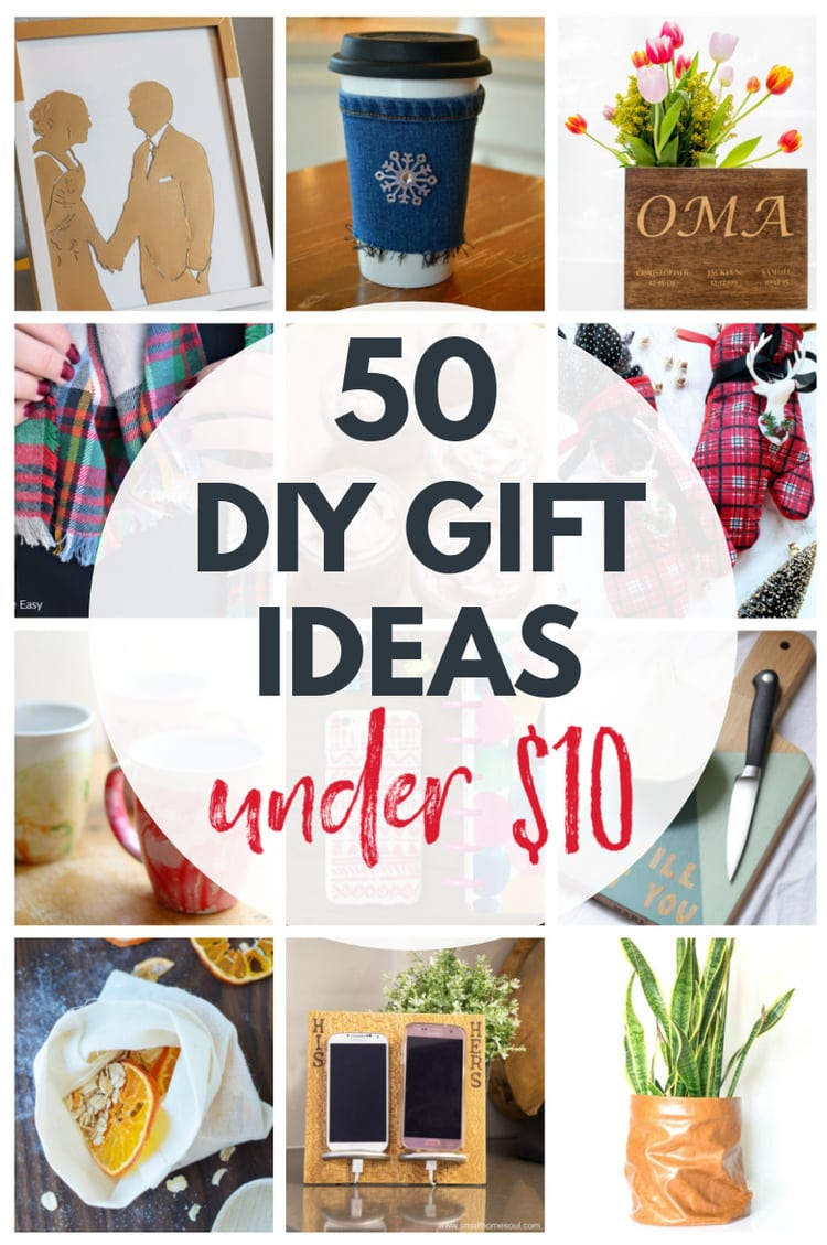 collage of diy gifts with text: 50 diy gift ideas under $10.