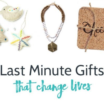 11 Last Minute Gifts that Change Lives