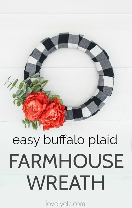 This beautiful modern farmhouse wreath is easy to make and works for every season. Upcycle a plaid shirt to make this beautiful DIY wreath or use buffalo plaid fabric.