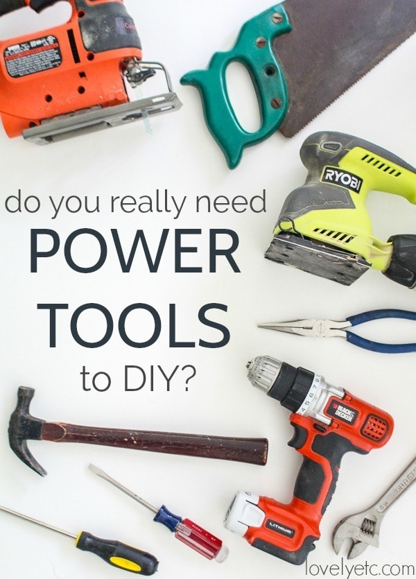 All of the reasons you may or may not choose to buy power tools. Plus a list of must have DIY power tools if you decide to go for it.