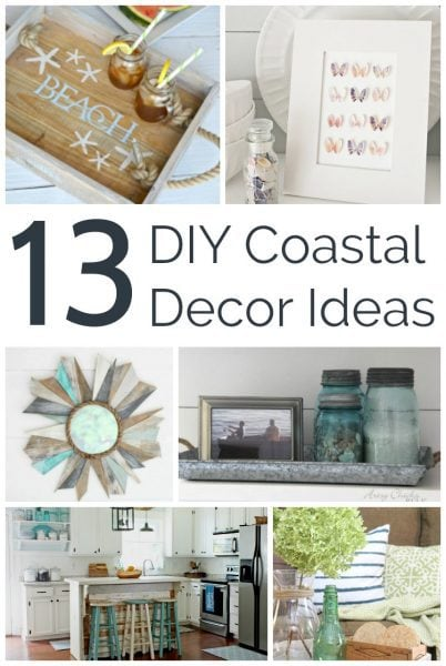 13 coastal decor ideas. DIY coastal decor to add beachy style to any space whether it's a beach house or not.