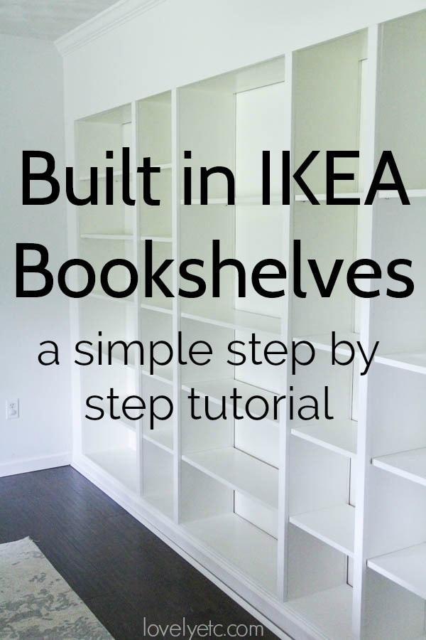 A Simple Tutorial For Turning Basic Ikea Billy Bookcases Into Gorgeous Wall Of Built In