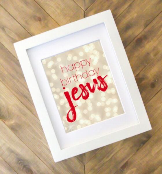 Free Happy Birthday Jesus printable in a frame.