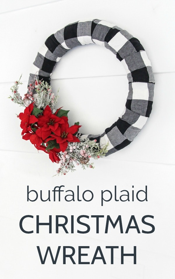 DIY buffalo plaid Christmas wreath. This wreath is super quick and easy to make and it is the perfect blend of traditional and modern.