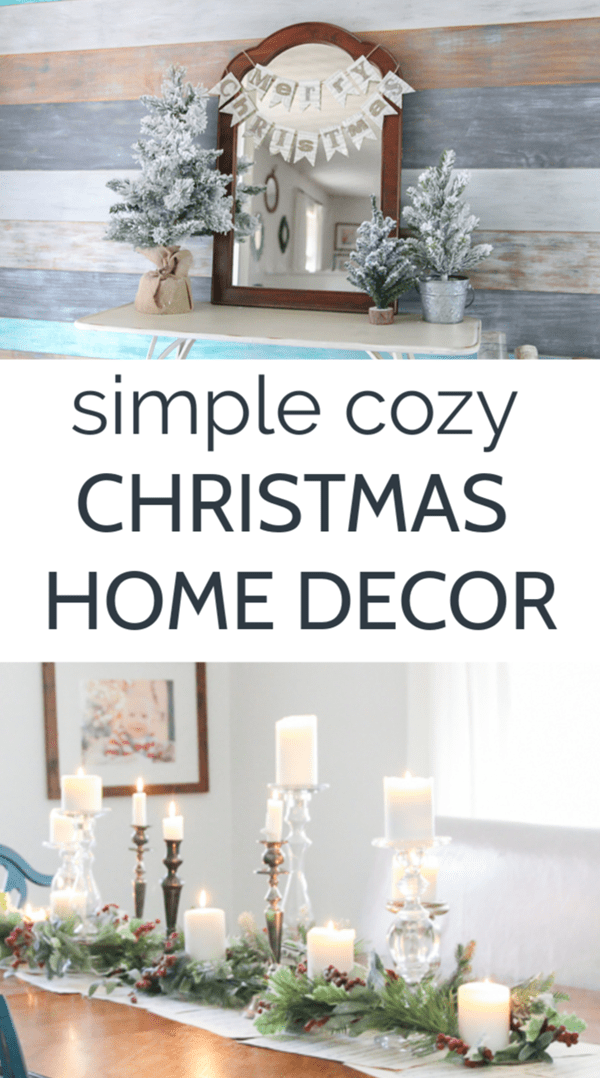 Make a huge impact in your space with these simple cozy Christmas home decor ideas.