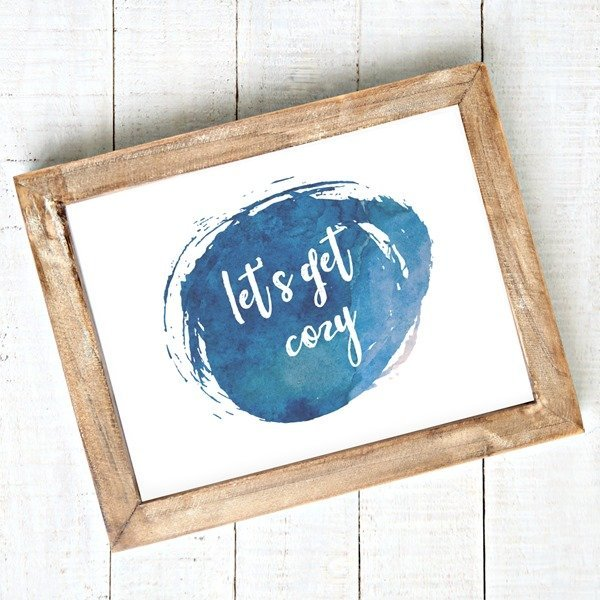 The let's get cozy free printable is the perfect way to add style to bare walls.