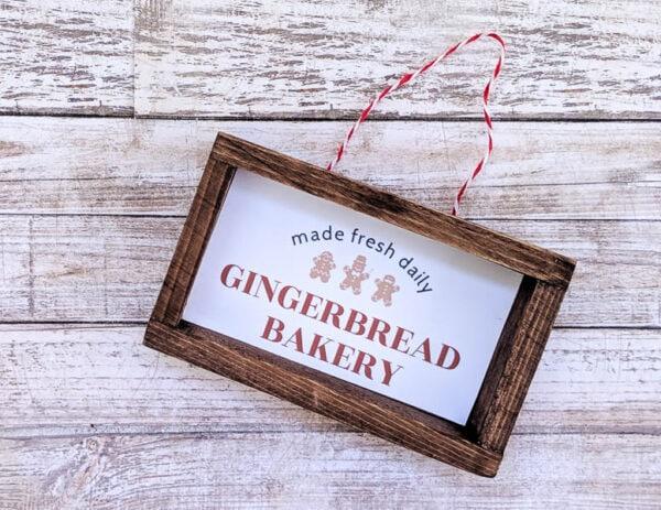 DIY Farmhouse Christmas ornament that says Made fresh daily, Gingerbread Bakery.