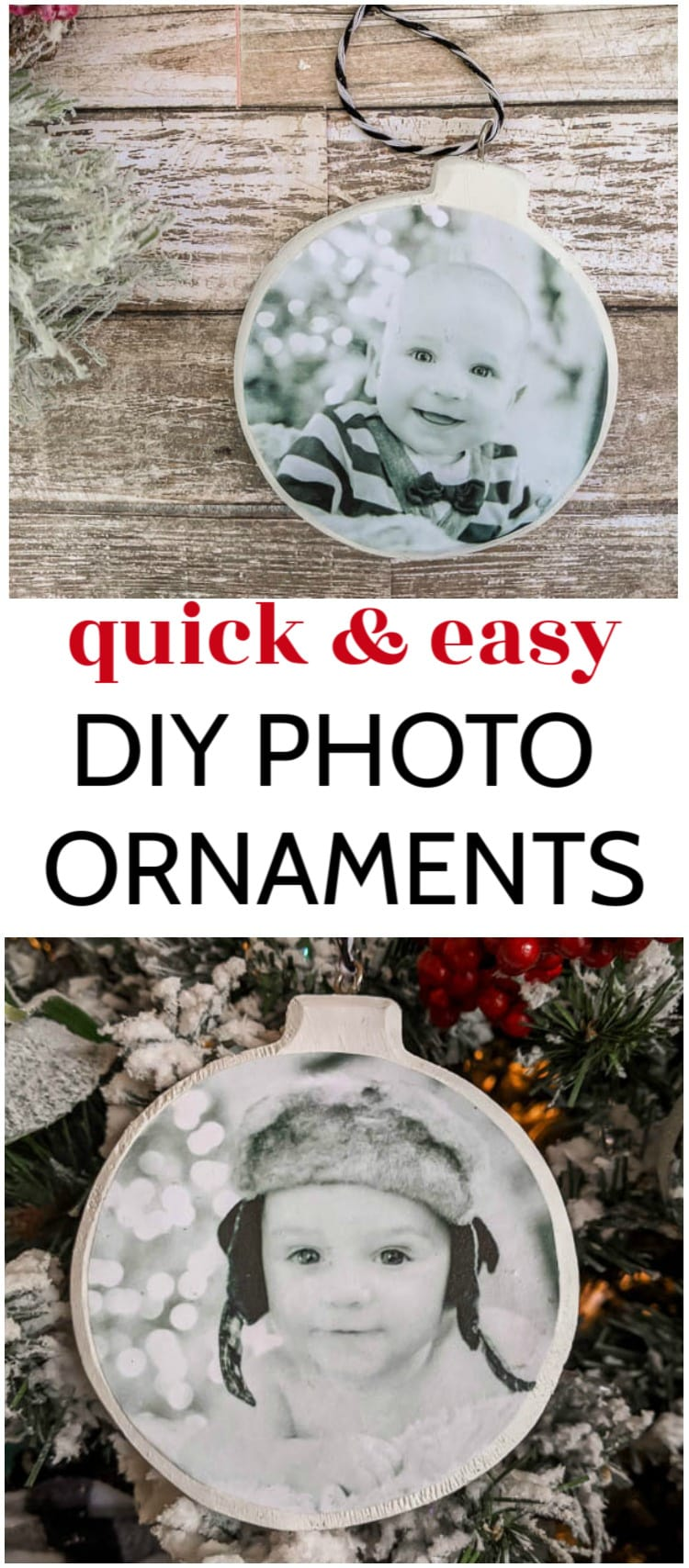 Two cute DIY photo ornaments with the text: quick and easy DIY photo ornaments.